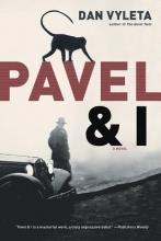 Vyleta, Dan Pavel & I