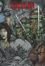 Eastman, Kevin,   Laird, Peter Teenage Mutant Ninja Turtles 1
