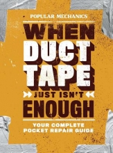 Popular Mechanics When Duct Tape Just Isn`t Enough