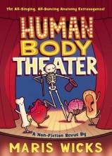 Wicks, Maris Human Body Theater