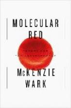 Wark, McKenzie Molecular Red