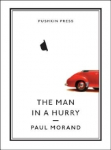 Morand, Paul The Man in a Hurry