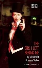 Bartlett, Neil The Girl I Left Behind Me