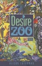 Luterman, Alison Desire Zoo