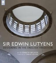 Wilhide, Elizabeth Sir Edwin Lutyens