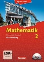 Bigalke, Anton,   Kuschnerow, Horst,   Köhler, Norbert,   Ledworuski, Gabriele Bigalke/Köhler: Mathematik Sekundarstufe II. Bd. 02. Schülerbuch mit CD-ROM. Brandenburg