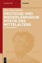 Dinzelbacher, Peter Deutsche und niederländische Mystik des Mittelalters