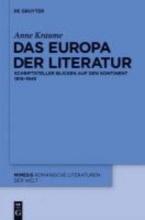 Kraume, Anne Das Europa der Literatur