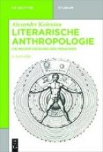 Kosenina, Alexander Literarische Anthropologie