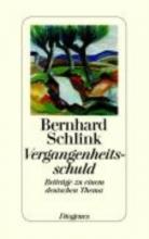 Schlink, Bernhard Vergangenheitsschuld