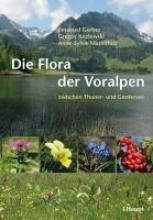 Gerber, Emanuel Die Flora der Voralpen