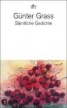 Grass, Günter Sämtliche Gedichte