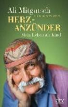 Mitgutsch, Ali Herzanznder