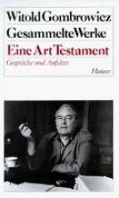 Gombrowicz, Witold Eine Art Testament