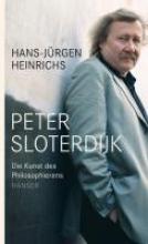 Heinrichs, Hans-Jürgen Peter Sloterdijk