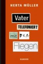 Müller, Herta Vater telefoniert mit den Fliegen