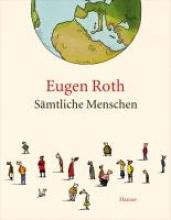 Roth, Eugen Smtliche Menschen