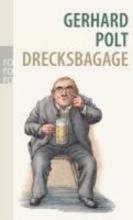 Polt, Gerhard Drecksbagage