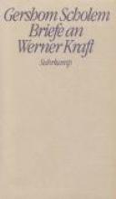 Scholem, Gershom Briefe an Werner Kraft