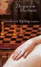 Herbert, Zbigniew Gewitter Epilog