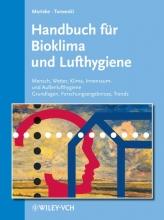 Moriske, Heinz-Jörn Handbuch für Bioklima und Lufthygiene