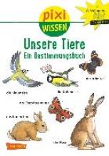 Sörensen, Hanna Pixi Wissen, Band 30: VE 5 Unsere Tiere