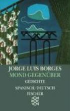 Borges, Jorge Luis Mond gegen�ber