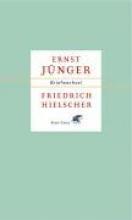 Jünger, Ernst Ernst Jünger Friedrich Hielscher. Briefwechsel