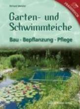 Weixler, Richard Garten- und Schwimmteiche