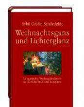 Schönfeldt, Sybil Gräfin Weihnachtsgans und Lichterglanz