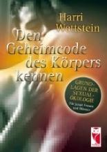 Wettstein, Harri Den Geheimcode des Krpers kennen