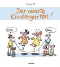 Alf, Renate Der reinste Kindergarten!
