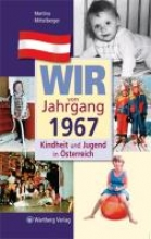 Mittelberger, Martina Kindheit und Jugend in sterreich: Wir vom Jahrgang 1967