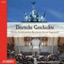 Deick, Christian Deutsche Geschichte. Von der Franzsischen Revolution zur Gegenwart