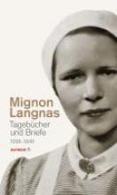 Langnas, Mignon Tagebücher und Briefe 1938-1949
