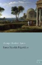 Byron, George Gordon Ritter Herolds Pilgerfahrt