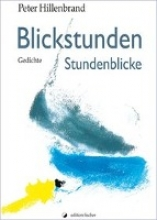 Hillenbrand, Peter Blickstunden - Stundenblicke