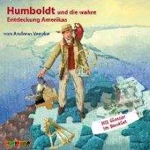 Venzke, Andreas Humboldt und die wahre Entdeckung Amerikas