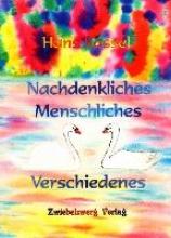 Kassel, Hans Nachdenkliches, Menschliches, Verschiedenes