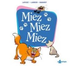 Lapuss` Miez Miez Miez