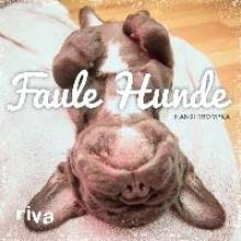 Trompka, Hansi Faule Hunde
