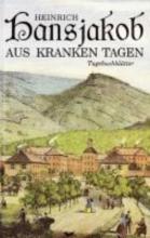Hansjakob, Heinrich Aus kranken Tagen
