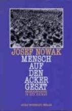 Nowak, Josef Mensch auf den Acker gesät