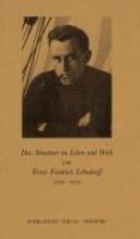 Matt-Willmatt, Hubert Das Abenteuer im Leben und Werk von Ernst Friedrich Lhndorff (1899-1976)