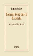 Halter, Roman Romans Reise durch die Nacht