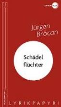 Brôcan, Jürgen Schädelflüchter