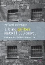 Behrmann, Roland 1 Ring gelbes Metall 333 gest.