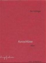 Aichinger, Ilse Kurzschlüsse
