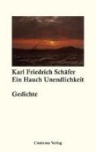 Schäfer, Karl Friedrich Ein Hauch Unendlichkeit