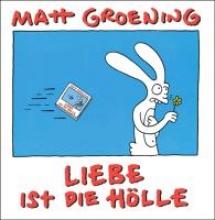 Groening, Matt Liebe ist die Hlle